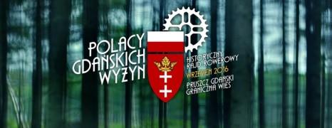 Polacy Gdańskich Wyżyn | Historyczny Rajd Rowerowy
