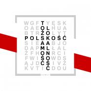 PROJEKT TOŻSAMOŚĆ / LOKALNOŚĆ / POLSKOŚĆ (maj 2019)