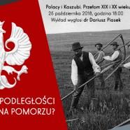 Stulecie niepodległości – jak to było na Pomorzu? | prelekcja #1