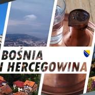 Spotkanie podróżnicze | Kierunek Bośnia i Hercegowina