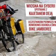 Spotkanie podróżnicze | Wiosna na Syberii – Bike Jamboree
