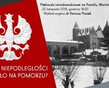 Stulecie niepodległości – jak to było na Pomorzu? | prelekcja #3