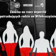 Zbiórka na rzecz wsparcia potrzebujących rodzin na Wileńszczyźnie